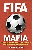 FIFA mafia (Spanish Edition)