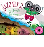 img - for [ [ [ Jazz Fly 2 W/CD: The Jungle Pachanga [With CD (Audio)] [ JAZZ FLY 2 W/CD: THE JUNGLE PACHANGA [WITH CD (AUDIO)] ] By Gollub, Matthew W ( Author )Jun-01-2010 Hardcover book / textbook / text book