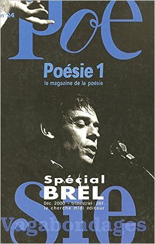 En ligne téléchargement Vagabondages, le magazine de la poèsie : Jacques Brel epub pdf