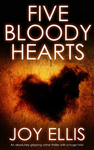 Pdf Mystery FIVE BLOODY HEARTS an absolutely gripping crime thriller with a massive twist