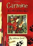 Carmine, Melissa Sweet, 0618997172