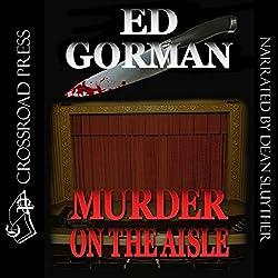 Murder on the Aisle