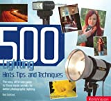 500 Lighting Hints, Tips, and Techniques, Rod Ashford, 2940378150