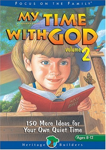 My Time with God #2 (Heritage Builders) by Dall, Jeanette, Dennis, Jeanne Gowen (2001) Paperback
