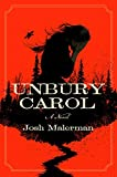 Image of Unbury Carol: A Novel