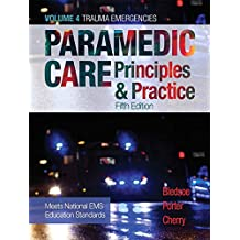 Paramedic Care: Principles & Practice, Volume 4 (5th Edition)