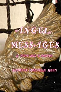 Angel Messages: A wing and a prayer
