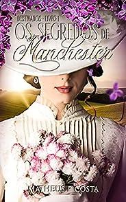 Os Segredos de Manchester: Destinados - Livro 1
