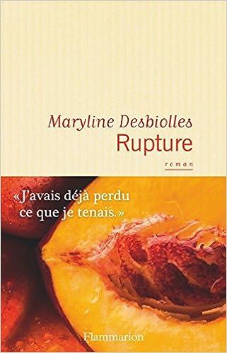 Maryline Desbiolles - Rupture sur Bookys