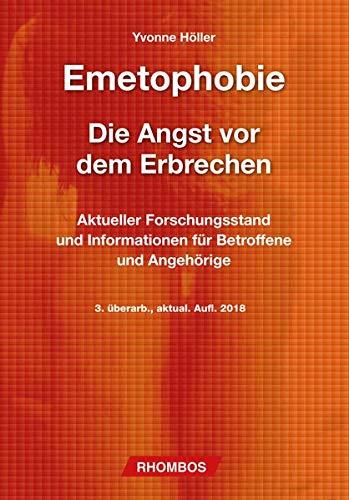 Emetophobie – Die Angst vor dem Erbrechen: Aktueller Forschungsstand und Informationen für Betroffene und Angehörige
