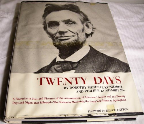 Twenty Days:A Narrative in Text & Pictures of the Assassination of Abraham Linco