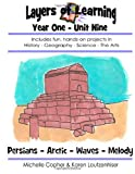 Layers of Learning Year One Unit Nine, Karen Loutzenhiser and Michelle Copher, 1494944383