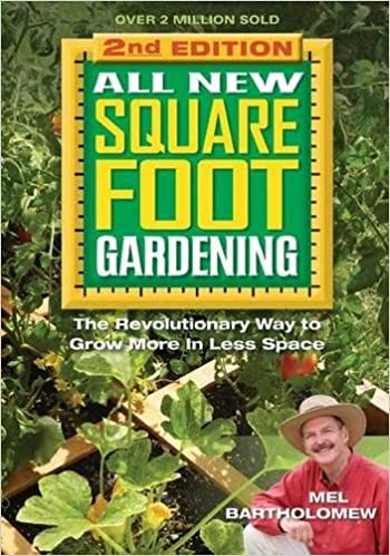 All New Square Foot Gardening II: The Revolutionary Way To Grow More In  Less Space: Mel Bartholomew: 9781591865483: Amazon.com: Books