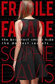 Fragile Facade (Blind Barriers Trilogy Book 1) by [Davis, Sophie]