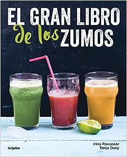 El gran libro de los zumos (Vivir mejor)