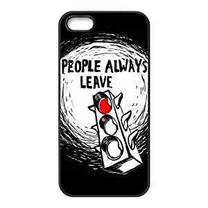 Peyton Sawyer People Always Leave Cell Phone Case for Iphone 5s