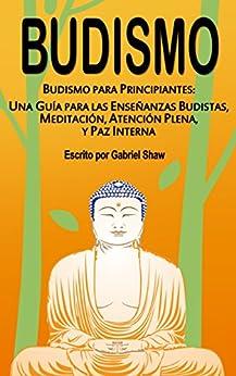 Budismo principiantes ense%C3%B1anzas budistas meditaci%C3%B3n ebook