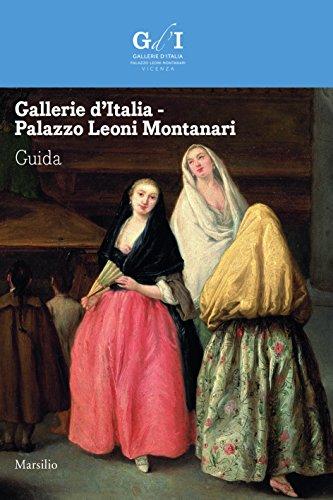gallerie-ditalia-palazzo-leoni-montanari-guida-edizione-italiana-guide-italian-edition