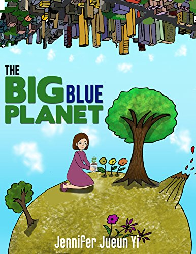 The Big Blue Planet: Children's Picture Book for Green - Blue Company Planet