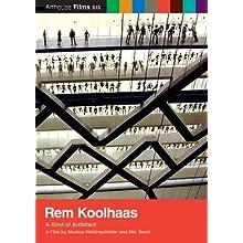 Rem Koolhaas: Kind of Architect (2008)