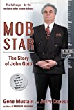 Mob Star: The Story of John Gotti, Jerry Capeci, Gene Mustain, 0028644166