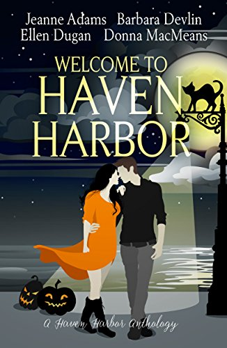 Welcome to Haven Harbor: A Haven Harbor Anthology by [Adams, Jeanne, Devlin, Barbara, Dugan, Ellen, MacMeans, Donna]