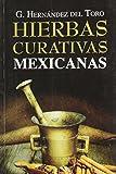img - for Hierbas curativas mexicanas. (Spanish Edition) book / textbook / text book