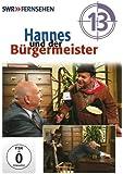 Hannes und der Bürgermeister - Teil 13