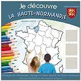 Je découvre la Haute-Normandie