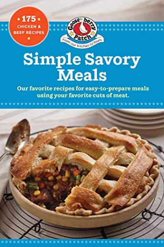 Simple Savory Meals: 175 Chicken & Beef Recipes (Our Best Recipes)