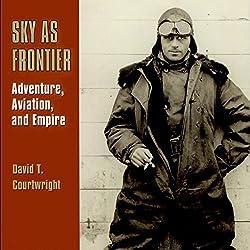 Sky as Frontier