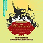 Shahnameh: The Epic of the Persian Kings | Ferdowsi