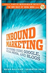 Inbound Marketing: Get Found Using Google, Social Media, and Blogs Hardcover