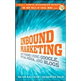 Inbound Marketing: Get Found Using Google, Social Media, and Blogsby Brian Halligan