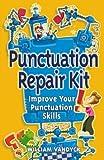 the punctuation repair kit - Repair Kits: Punctuation Repair Kit by William Vandyck (17-Feb-2005) Paperback