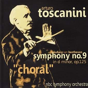 Beethoven: Symphony No  9 by Arturo Toscanini NBC Symphony