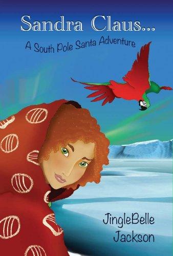 Sandra Claus... by JingleBelle Jackson