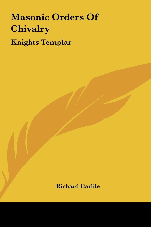 Download Masonic Orders Of Chivalry: Knights Templar pdf epub