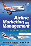 img - for Airline Marketing and Management book / textbook / text book