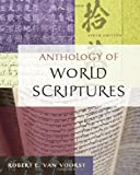 Anthology of World Scriptures 6th Edition