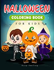 Halloween Coloring Book for Kids: Trick or Treat Happy Halloween Coloring Book for Kids and Toddlers - Perfect