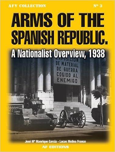 Arms Of The Spanish Republic: A Nationalist Overview, 1938 PDF Descarga gratuita