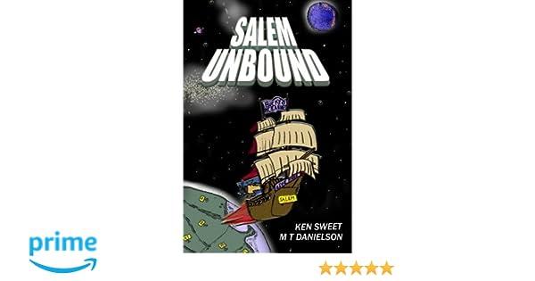 Amazon.com: Salem Unbound (9781449599560): Ken Sweet, M T ...
