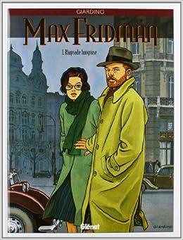 Max Fridman, tome 1 : Rhapsodie hongroise