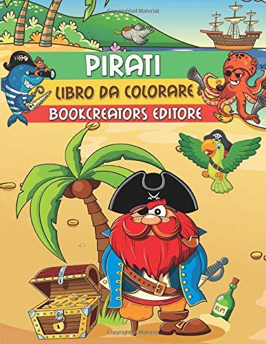 Pirati Libro Da Colorare Disegni Di Pirati Avventurieri Per