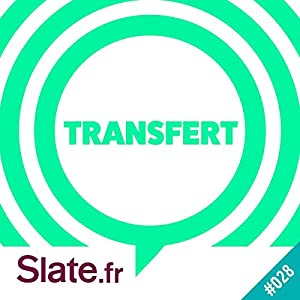 Dans les coulisses de Transfert (Transfert 28) Newspaper / Magazine