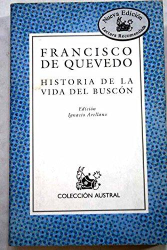 LA Vida Del Buscon (Spanish Edition)