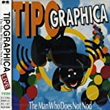 Man Who Does Not Nod(Live) by Tipographica (1995-11-17)