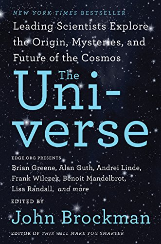 The Universe: Leading Scientists Explore the Origin, Mysteries, and Future of the Cosmos (Best of Edge Series) cover