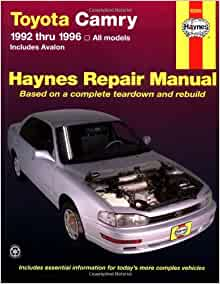 toyota camry automotive repair manual all toyota camry and avalon models 1992 thru 1996 haynes. Black Bedroom Furniture Sets. Home Design Ideas